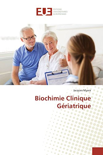 Biochimie Clinique Gériatrique par Jacques Myara