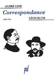 Léon Blum / André Gide : Correspondance 1890-1951