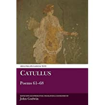 Catullus: Poems 61-68: No.61-68 (Aris & Phillips Classical Texts)