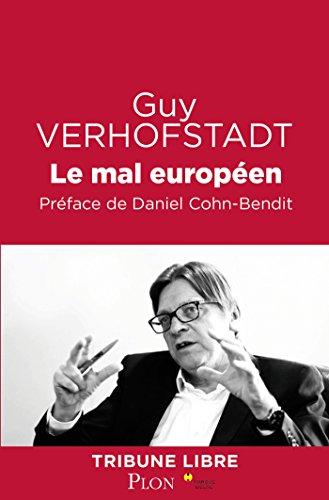 Le mal européen (Tribune libre) par Guy VERHOFSTADT