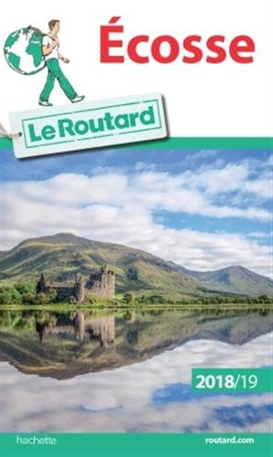 Guide du Routard Ecosse 2018/19 (Le Routard) por Collectif