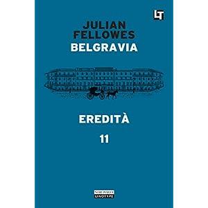 Belgravia capitolo 11 - Eredità: Belgravia capito