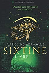 Sixtine - Livre III