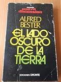 EL LADO OSCURO DE LA TIERRA. Colección Nueva Dimensión, nº 8