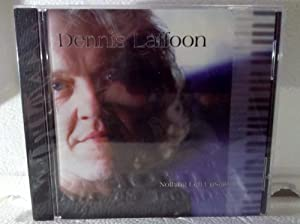 Dennis Laffoon -  Nothing Left Unsaid