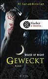 Geweckt: House of Night 8 (German Edition)