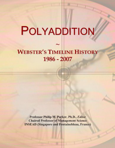 Polyaddition: Webster's Timeline History, 1986-2007