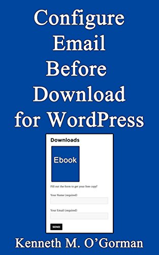 Configure Email Before Download for Wordpress (English Edition)