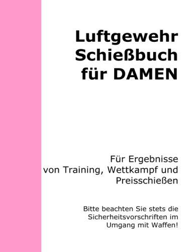 Luftgewehr Schiessbuch - Damen