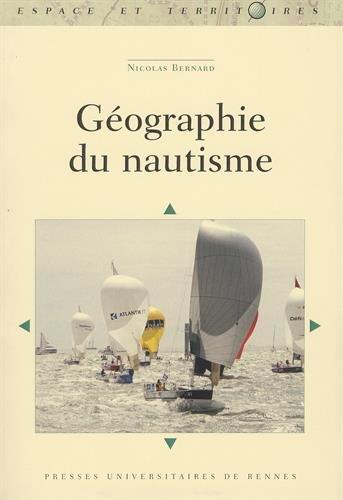 Géographie du nautisme par Nicolas Bernard