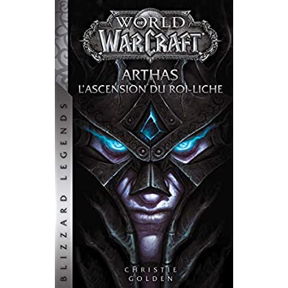 World of Warcraft : Arthas l'ascension du roi-liche (NED)