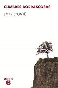 Cumbres borrascosas par Emily Bronte