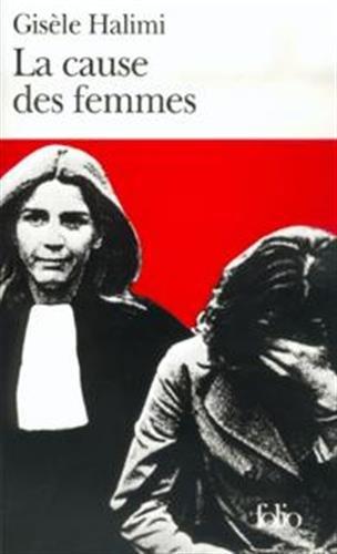 La Cause des femmes / Le Temps des malentendus