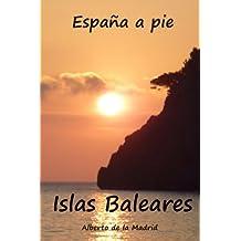 España a pie. Islas Baleares