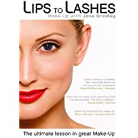 Lips to Lashes - Make-up with Jane Bradley