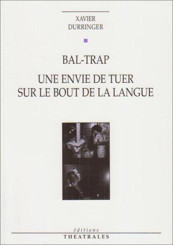 """<a href=""""/node/12528"""">Bal-trap, Une envie de tuer sur le bout de la langue</a>"""