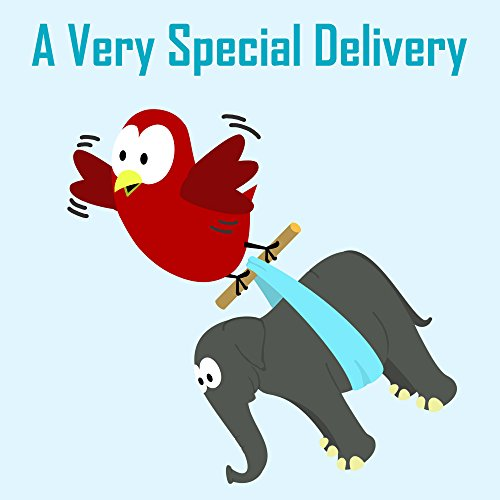 Children's Book: A Very Special Delivery [Bedtime Stories for Kids] (English Edition)