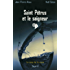 Saint Pétrus et le saigneur : Le sang de la vigne, tome 9 (Policier)