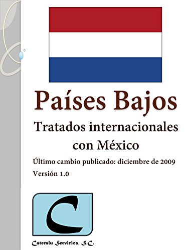 Países Bajos - Tratados Internacionales con México