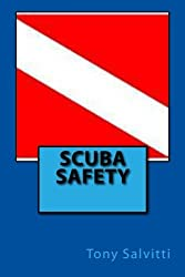 SCUBA safety by Tony Salvitti (2012-04-29)