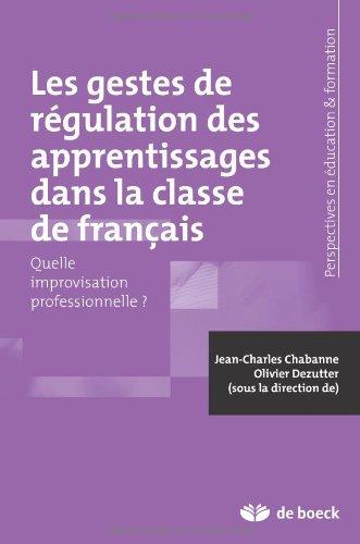 La Régulation des Apprentissages Dans la Classe de Français