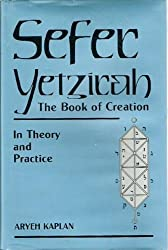 Sefer Yetzirah : The Book of Creation by Aryeh Kaplan (1991-01-01)