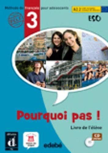 Pourquoi pas ! 3 - libro del alumno + cd (eso)
