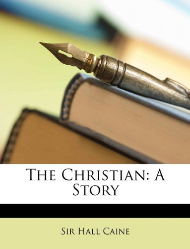 The Christian: A Story