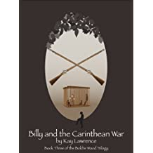 Billy and the Carinthean War (Boldre Wood Trilogy Book 3)
