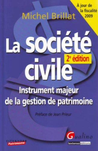 La société civile : Instrument majeur de la gestion de patrimoine