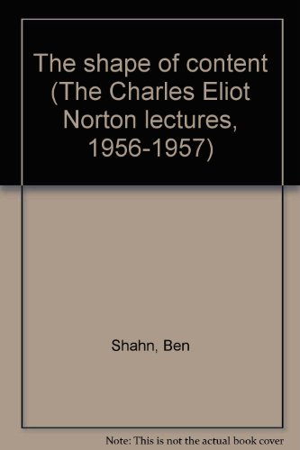 The shape of content (The Charles Eliot Norton lectures, 1956-1957)