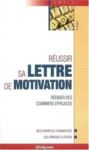 Russir sa lettre de motivation
