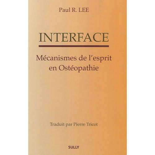 Interface : Mécanismes de l'esprit en ostéopathie