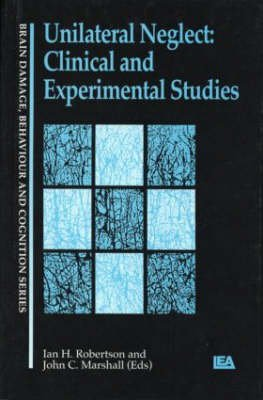 [(Unilateral Neglect : Clinical and Experimental Studies)] [Edited by Ian Robertson ] published on (September, 1993)
