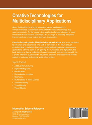Creative Technologies for Multidisciplinary Applications (Advances in Media, Entertainment, and the Arts)