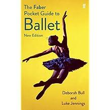 The Faber Pocket Guide to Ballet (Faber Pocket Guides)