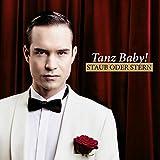 Tanz Baby - Keine sagt Liebe wie Du