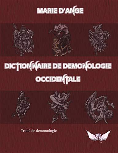 Dictionnaire de demonologie occidentale par Marie d'Ange