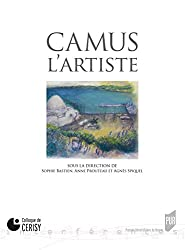 Camus l'artiste (Interférences) (French Edition)