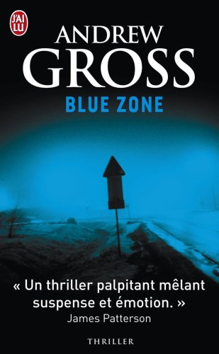 Blue zone par Andrew Gross