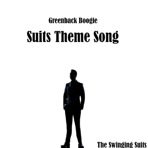 Greenback Boogie - Suits Theme...