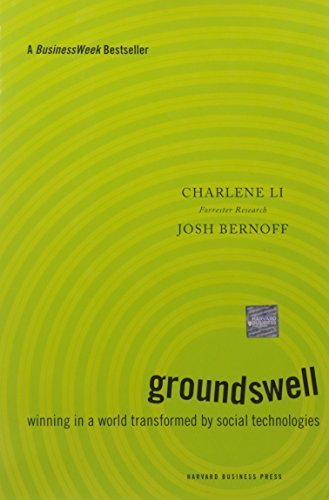 Groundswell: Winning in a World Transformed by Social Technologies 1st edition by Li, Charlene, Bernoff, Josh (2008) Hardcover