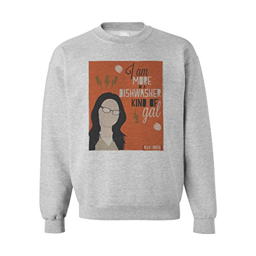 I Am More Of A Dishwasher Kind Of Gal Alex Vause Large Unisex Sweater
