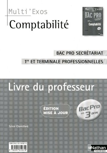 Comptabilité 1re et Terminale Bac Pro 3 ans Secrétariat - Livre du professeur