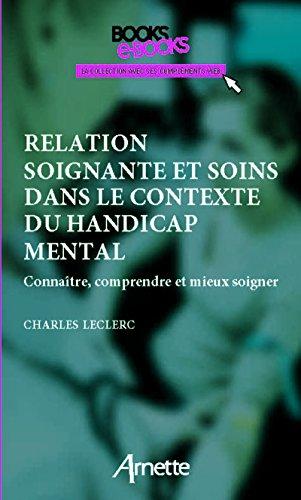 Relation soignante et soins dans le contexte du handicap mental