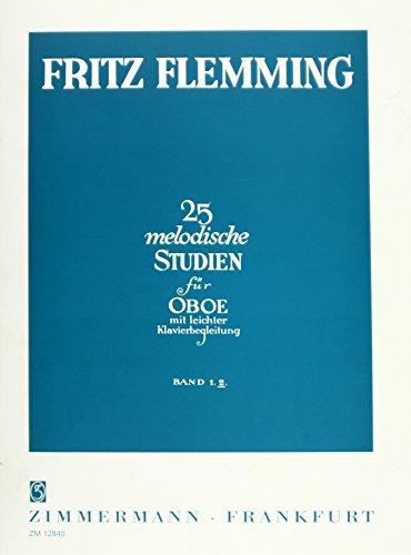 25 melodische Studien 2: für Oboe mit leichter Klavierbegleitung por Fritz Flemming