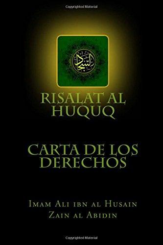 Risalat al Huquq: Carta de los Derechos por Imam Ali ibn al Husain Zain al Abidin