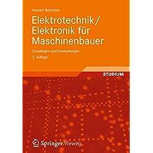 Elektrotechnik/Elektronik für Maschinenbauer: Grundlagen und Anwendungen