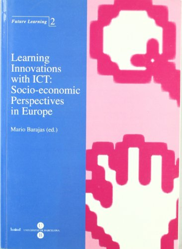 Learning Innovations with ICT: Socio-economic Perspectives in Europe
