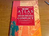 The Dent Atlas of the Arab-Israeli Conflict